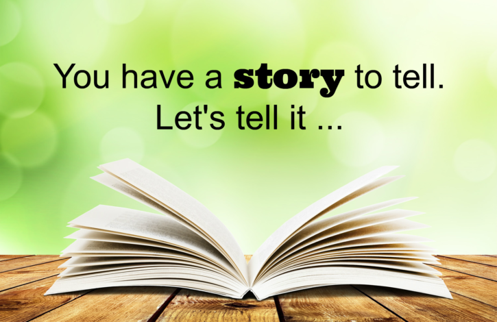 You-Have-a-Story-to-Tell-725x470 (2)
